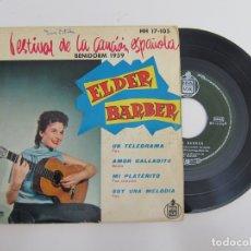 Discos de vinilo: 45 RPM - ELDER BARBER - FESTIVAL DE LA CANCION ESPAÑOLA BENIDORM 1959. Lote 174432904