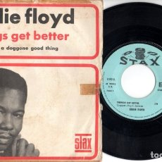 Discos de vinilo: EDDIE FLOYD: THINGS GET BETTER - LOVE IS A DOGGONE GOOD THING.. Lote 174437347