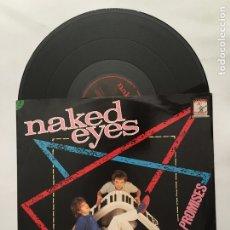 Discos de vinilo: DISCO MAXI SINGLE VINILO 12'' NAKED EYES - PROMISES, PROMISES EDICIÓN INGLESA DE 1983. Lote 174446515