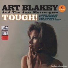 Discos de vinilo: ART BLAKEY AND THE JAZZ MESSENGERS * LP 180G * TOUGH! * LIMITED EDITION * PRECINTADO. Lote 174476940