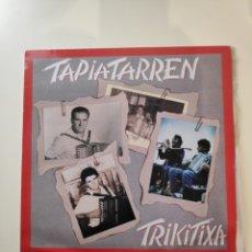 Discos de vinilo: TAPIATARREN TRIKITIXA - ELKAR - EUSKADI FOLK VASCO - 1989. Lote 174496542