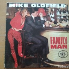 Discos de vinilo: MIKE OLDFIELD FAMILY MAN SINGLE SPAIN. Lote 174497858