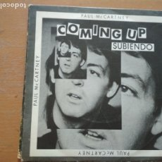 Discos de vinilo: PAUL MC CARTNEY COMING UP SUBIENDO SINGLE SPAIN. Lote 174497895