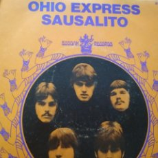 Discos de vinilo: OHIO EXPRESS SAUSALITO SINGLE 1969. Lote 174497997