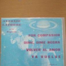 Discos de vinilo: ANTONIO LATORRE Y SU ORQUESTA POR COMPASION EP. Lote 174502929