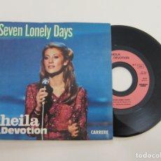 Discos de vinilo: 45 RPM - SHEILA & B. DEVOTION - SEVEN LONELY DAYS. Lote 174503032