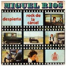 Discos de vinilo: MIGUEL RIOS - DESPIERTA/EL ROCK DE LA CARCEL. Lote 174508024
