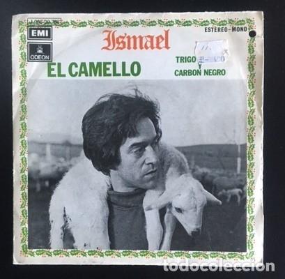 ISMAEL - EL CAMELLO - LETRA DE GLORIA FUERTES - 1971 (Música - Discos - Singles Vinilo - Cantautores Españoles)