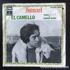 Discos de vinilo: ISMAEL - EL CAMELLO - LETRA DE GLORIA FUERTES - 1971. Lote 174510888
