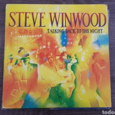 Discos de vinilo: STEVE WINWOOD TALKING BACK TO THE NIGHT - DISCO VINILO LP 1982 MADE IN SPAIN. Lote 174571222