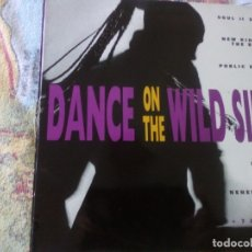 Discos de vinilo: DANCE ON THE WILDSIDE-VARIOS.EPIC ESPAÑA 1990. Lote 174580297