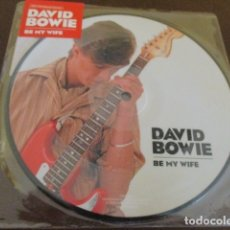 Discos de vinilo: DAVID BOWIE - BE MY WIFE - PICTURE DISC - 40 ANIVERSARIO - AÑO 2017. Lote 174591303