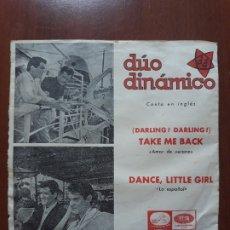 Discos de vinil: DUO DINAMICO CANTA EN INGLES- DARLING! TAKE ME BACK/ DANCE, LITTLE GIRL- SINGLE EMI 1965. Lote 174591842
