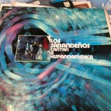 Discos de vinilo: LOS SABADENOS CANTAN A HISPANOAMERICA. Lote 174601247