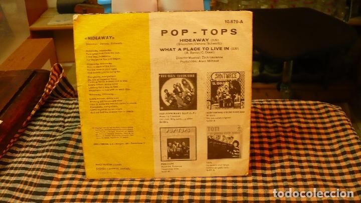 Discos de vinilo: pop tops - hideaway / what a place to live in, explosion 1972. - Foto 2 - 174629982
