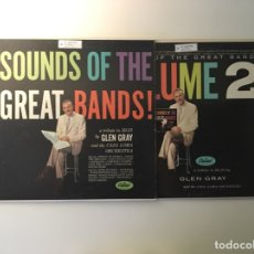 Discos de vinilo: GLEN GRAY AND THE CASA LOMA ORCHESTRA - SOUNDS OF THE GREAT BANDS, US 1959 2XLP CAPITOL. Lote 174630599