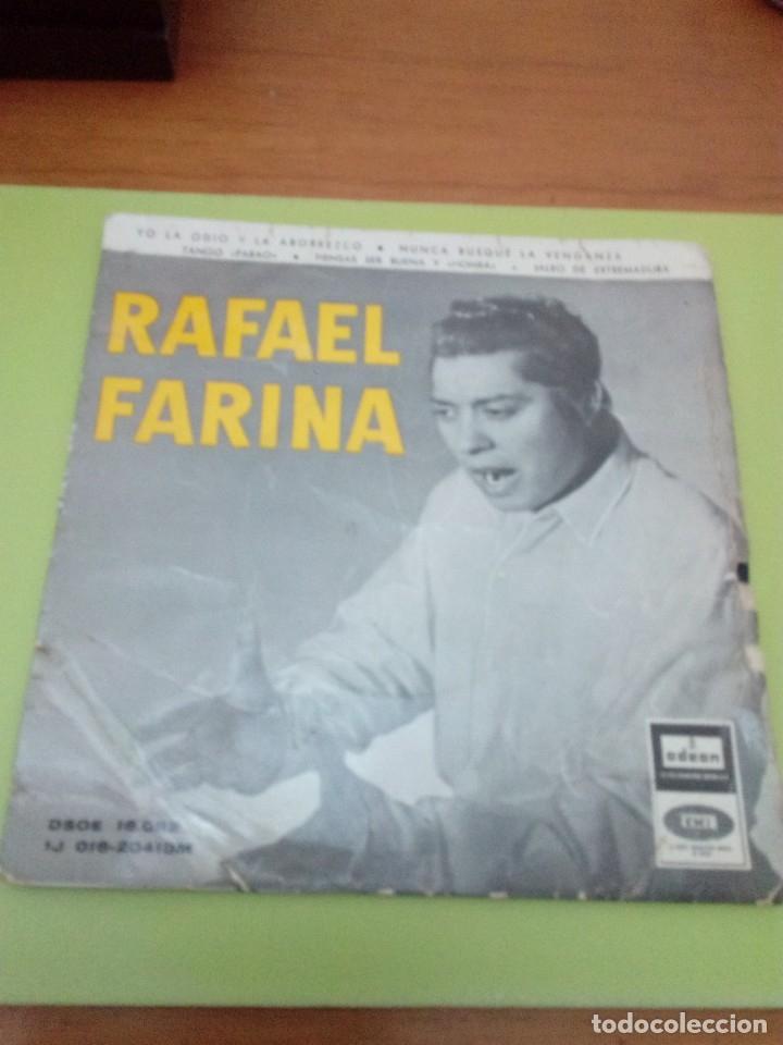 RAFAEL FARINA. ODEON. YO LA ODIO Y LA ABORREZCO. NUNCA BUSQUE LA VENGANZA. .. MRV (Música - Discos de Vinilo - EPs - Flamenco, Canción española y Cuplé)
