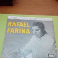 Discos de vinilo: RAFAEL FARINA. ODEON. YO LA ODIO Y LA ABORREZCO. NUNCA BUSQUE LA VENGANZA. .. MRV. Lote 174631662
