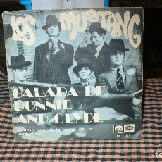 Discos de vinilo: LOS MUSTANG - BALADA DE BONNIE AND CLYDE / ENAMORADO DE LA NOVIA DE UN AMIGO MIO, EMI 1968.. Lote 174639972