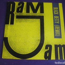 Discos de vinilo: RAM JAM SG EPIC 1989 - BLACK BETTY (REMIX) +1 ELECTRONICA - HOUSE - DISCO 80'S 90'S TECHNO. Lote 174645375