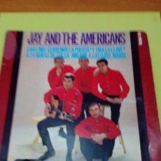 Discos de vinilo: JAY AND THE AMERICANS. CARA MIA. CERREMOS LA PUERTA ( Y TIRA LA LLAVE). A 24 HORAS DE TULSA.. MRVB. Lote 254135065
