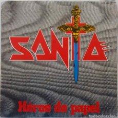 Discos de vinilo: SANTA, HÉROE DE PAPEL. SINGLE ORIGINAL CHAPA DEL AÑO 1984. Lote 174864282