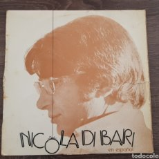 Discos de vinilo: NICOLA DI BARI EN ESPAÑOL - DISCO VINILO LP RCA 1972. Lote 174880513