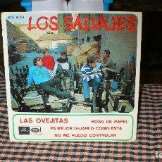 Discos de vinilo: LOS SALVAJES-LAS OVEJITAS, ROSA DE PAPEL, ES MEJOR DEJARLO COMO ESTA, NO ME PUEDO CONTROLAR, EMI1967. Lote 174904769
