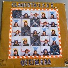 Discos de vinilo: QUEIMADA - CLAQUETA: 1,2,3, Y... LP. Lote 174944204
