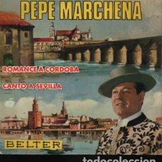 Discos de vinilo: DICO EP DE PEPE MARCHENA DE BELTER - 1967 ROMANCE A CORDOBA GUITARRA PAQUITO SIMON. Lote 174953938