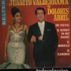 Discos de vinilo: DICO EP DE JUANITO VALDERRAMA Y DOLORES ABRIL DE BELTER - 1968 UN CHAVAL. Lote 174954335