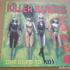 Discos de vinilo: THE KILLER BARBIES DRESSED TO KISS LP. Lote 174962235