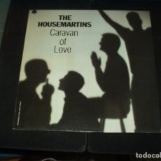 Discos de vinilo: HOUSEMARTINS MAXI CARAVAN OF LOVE. Lote 174968472