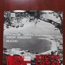 Discos de vinilo: BRUNO LOMAS- AMOR AMARGO/MUCHO- EP REGAL 1966 . Lote 174987358