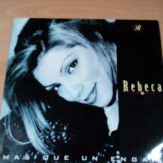 Discos de vinilo: REBECA - MÁS QUE UN ENGAÑO - BUEN ESTADO - VER FOTOS. Lote 174989902