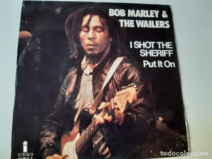 BOB MARLEY- I SHOT THE SHERIFF - SPAIN SINGLE 1975 - VINILO CASI NUEVO. (Música - Discos - Singles Vinilo - Reggae - Ska)