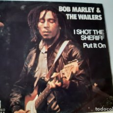 Discos de vinilo: BOB MARLEY- I SHOT THE SHERIFF - SPAIN SINGLE 1975 - VINILO CASI NUEVO.. Lote 175012369