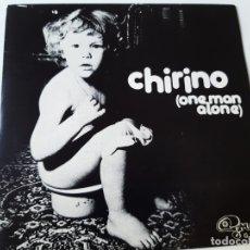Discos de vinilo: CHIRINO- ONE MAN ALONE - SINGLE 1973 - VINILO COMO NUEVO.. Lote 175014383