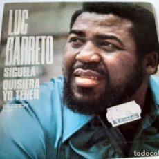 Discos de vinilo: LUC BARRETO- SIGUELA - SPAIN SINGLE 1975 - VINILO COMO NUEVO.. Lote 175019969