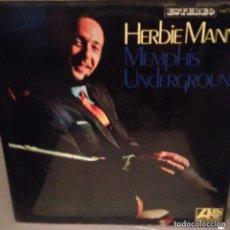 Discos de vinilo: HERBIE MANN – MEMPHIS UNDERGROUND: ATLANTIC – HATS 421-36 ED ESPAÑA. Lote 175028169