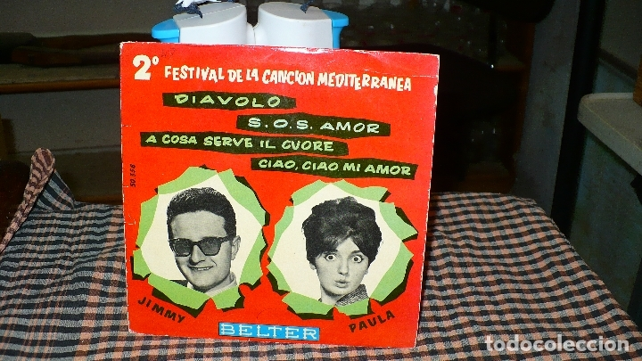 2º FESTIVAL CANCION MEDITERRANEA, JIMMY-DIAVOLO, AMOR AMOR AMOR / PAULA, CIAO CIAO MI AMOR, SOS AMOR (Música - Discos de Vinilo - EPs - Otros Festivales de la Canción)