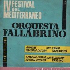 Discos de vinilo: DISCO IV FESTIVAL DEL MEDITERRANEO - ORQUESTA FALLABRINO - ENNIO SANGIUSTO Y ELLA M. PASSINO 1962. Lote 175061048