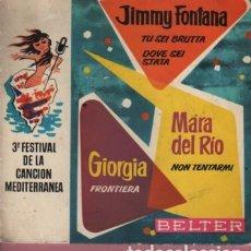 Discos de vinilo: DISCO TERCER FESTIVAL DE LA CANCIÓN MEDITERRANEA - JIMMY FONTANA MARIA DEL RIO Y GIORGIA. Lote 175061295