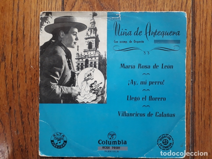 NIÑA DE ANTEQUERA - MARIA ROSA DE LEON + ¡AY MI PERRO! + LLEGO EL FLORERO + VILLANCICOS DE CALAÑ (Música - Discos de Vinilo - EPs - Flamenco, Canción española y Cuplé)