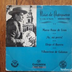 Discos de vinilo: NIÑA DE ANTEQUERA - MARIA ROSA DE LEON + ¡AY MI PERRO! + LLEGO EL FLORERO + VILLANCICOS DE CALAÑ. Lote 175106209