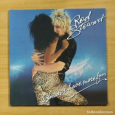 Discos de vinilo: ROD STEWART - BLONDES HAVE MORE FUN OR DO THEY - GATEFOLD - LP. Lote 206764898