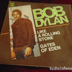 Discos de vinilo: BOB DYLAN– LIKE A ROLLING STONE / GATES OF EDEN - SINGLE 1966. Lote 175118022