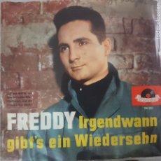 Discos de vinilo: FREDDY IRGENDWANN GIBT'S EIN WIEDERSEHN - 24 281 POLYDOR DISCO ALEMÁN 1960. Lote 175127859
