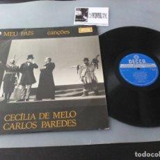 Discos de vinilo: CECÍLIA DE MELO, CARLOS PAREDES – MEU PAÍS LP DECCA – SLPDX 523 - LP DE FADO DIFICIL DE ENCONTRAR. Lote 175131655