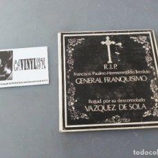Discos de vinilo: VAZQUEZ DE SOLA – R.I.P. FRANCISCO PAULINO HERMENEGILDO TEODULO GENERAL FRANQUISIMO - SINGLE EBRO. Lote 175135680